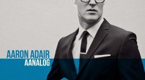Aaron Adair to unveil his latest album Aanalog: Interview