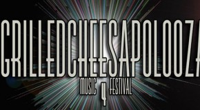 Grilledcheesapolooza 4 rolls out their 2013 festival line-up